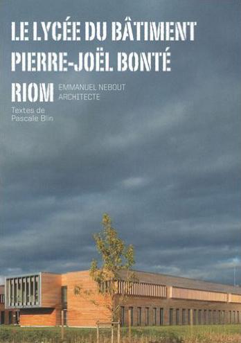 Le Lycée du bâtiment Pierre-Joël Bonté